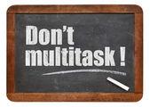 Do not multitask! — Stock Photo