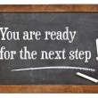 You are for the next step! — Stock Photo #63953145