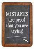 Mistakes are proof that you are trying — Stock Photo