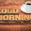 Good morning typography with coffee — Stock Photo #73880721