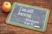 Todavía estoy aprendiendo - educación continua — Foto de Stock
