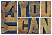Yes you can motivation phrase in wood type — Stock Photo
