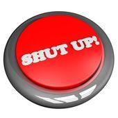 Shut up button — Stock Photo