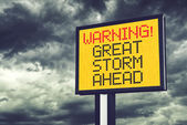 Great Storm Ahead Warning Sign — Stock Photo