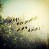Stop Dreaming Start Doing - Sunny Background Design — Stockvector