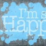 I am so Happy in a wall — Stock Photo #66270067