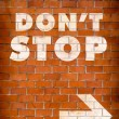 Dont stop — Stock Photo #66276087