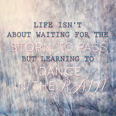 Typographic quote learning to dance in the rain — Stock Photo