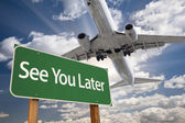 See You Later Green Road Sign and Airplane Above — Stock fotografie