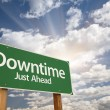 Downtime Just Ahead Green Road Sign — Stock Photo #60175469