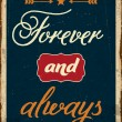 "Retro metal sign ""Forever and always"" — Stock Vector #71062429"