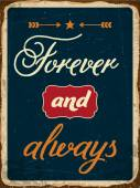 """Retro metal sign """"Forever and always"""" — Stock Vector"""