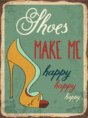 "Retro metal sign ""Shoes make me happy"" — Wektor stockowy"
