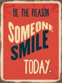 """Retro metal sign """" Be the reason somenone smile today"""" — Stock Vector"""