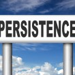 Persistence dont stop or quit — Stock Photo #54229607
