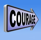 Courage sign — Stock Photo