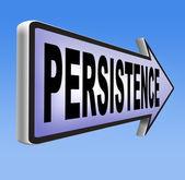 Persistence Never stop — Stockfoto