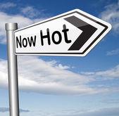 Now hot — Stock Photo