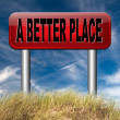 A better place — Stock Photo #57197065