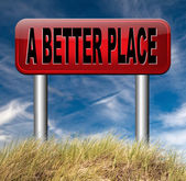 A better place — Stock Photo