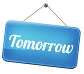 Tomorrow road sign — Stock Photo