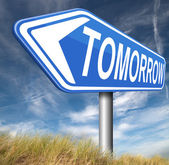Tomorrow road sign — Zdjęcie stockowe