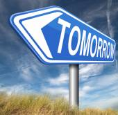 Tomorrow road sign — Stock Photo