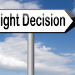 Right decision or choice — Stock Photo #61727007