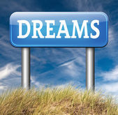 Your dreams sign — Stock Photo