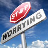 Stop worrying sign — Stock Photo