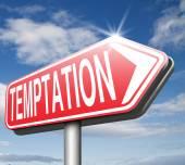 Temptation sign — Stock Photo