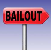 Bailout or bankruptcy sign — Stock Photo