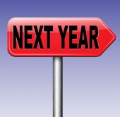 Next year sign — Stock Photo
