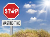 Stop wasting time — Stock Photo