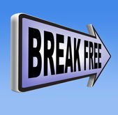 Break free sign — Stock Photo