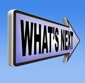 What's next sign — Stock Photo