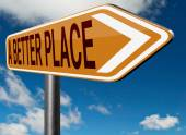 A better place sign — Stock Photo