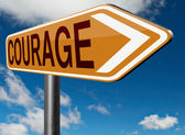 Courage no fears sign — Stock Photo