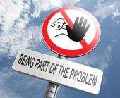 Stop being part of the problem — Stock Photo