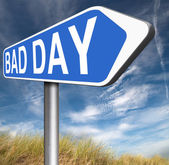 Bad day sign — Stock Photo