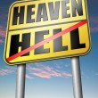 Постер, плакат: Heaven or Hell sign