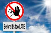 Stop before it's too late — Stock Photo