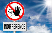 Stop indifference sign — Stock Photo