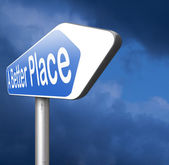 A better place road sign — Stock Photo