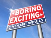 Exciting or boring  road sign — Stock Photo