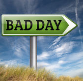 Bad day road sign — Stock Photo