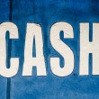 Grungy Cash Sign — Stock Photo #65669487