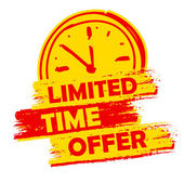 Limited time offer with clock sign, yellow and red drawn label — Stock Photo