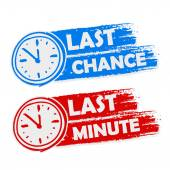 Last chance and last minute with clock signs, blue and red drawn — Stock Photo