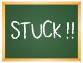 """""""stuck"""" word written on chalkboard — 图库矢量图片"""